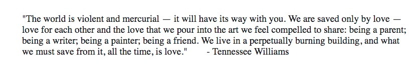 (overcome the) hump day motivation: Tennessee Williams edition